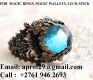 Money making magic ring +2761 946 2693
